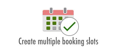 Create multiple booking slots: