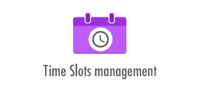 Time Slots management: