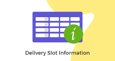 Delivery Slot Information
