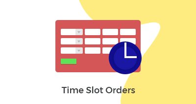 Time Slot Orders