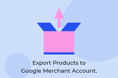 Export Products to Google Merchant Account: