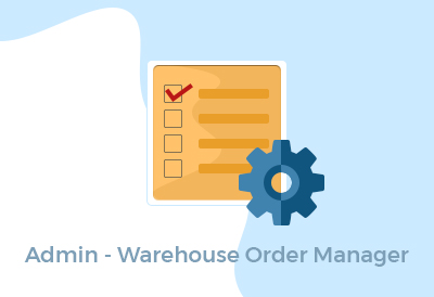 Admin - Warehouse Order Manager