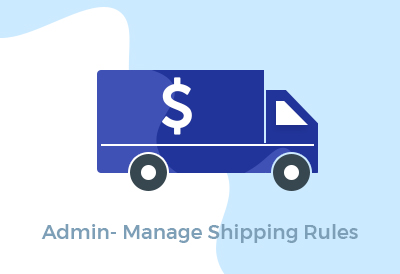 Admin- Manage Shipping Rules