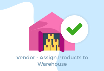 Vendor - Assign Products to Warehouse