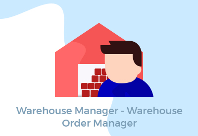 Warehouse Manager - Warehouse Order Manager