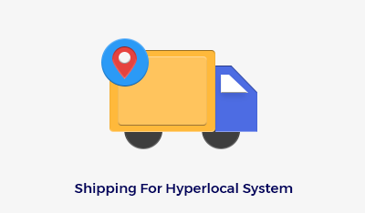 Shipping with Hyperlocal System