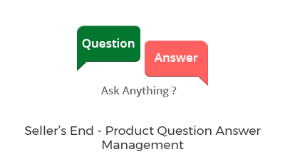 Seller's End - Product Question Answer Management
