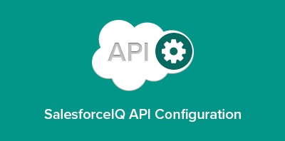 SalesforceIQ API Configuration: