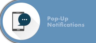 Pop-Up Notifications