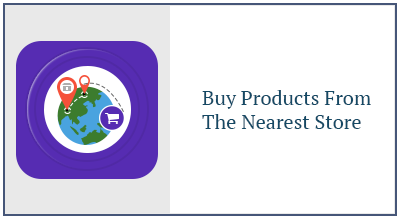 Buy Products from Nearest Store