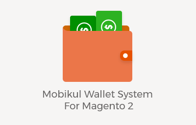 Mobikul Wallet System For Magento 2