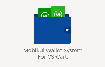 Mobikul Wallet system For CS-Cart