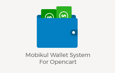 Mobikul Wallet System For Opencart