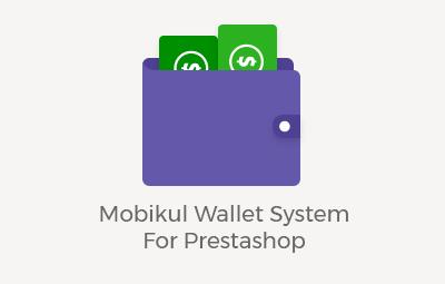 Mobikul Wallet system For Prestashop