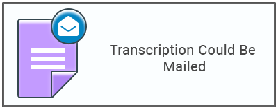 Transcription Could Be Mailed