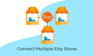 Connect Multiple Etsy Stores