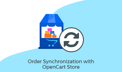 Order Synchronization with OpenCart Store
