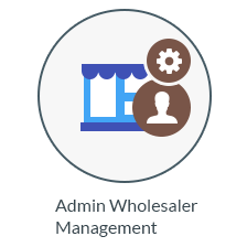 Admin Wholesaler Management :