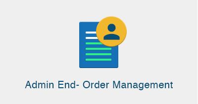 Admin End- Order Management