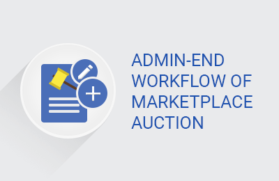 Admin-End Workflow of Marketplace Auction