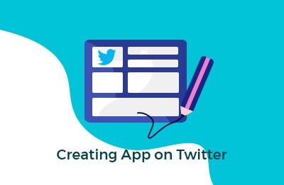 Creating App on Twitter